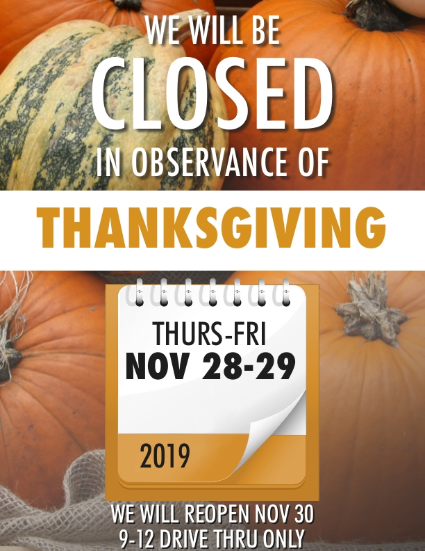 WE WILL BE CLOSED NOV 28 & 29 ON PUMPKIN BACKGROUND